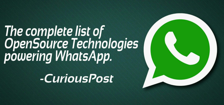 open source technologies used by whatapp