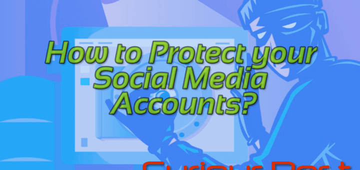 guide to protect social media accounts