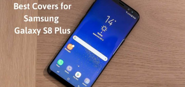 Samsung Galaxy S8 Plus covers