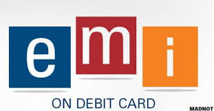 EMI on debit card